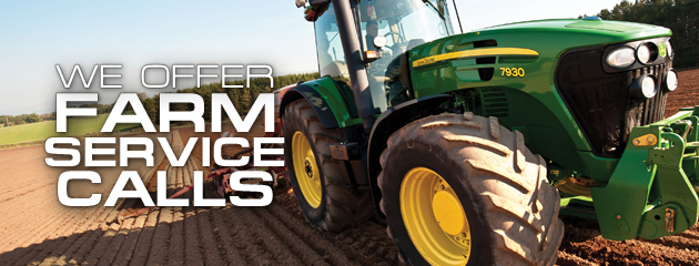 We Offer Farm Service Calls